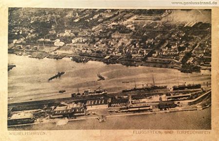 Wilhelmshaven: Historische Ansichtskarte Flugstation und Torpedohafen